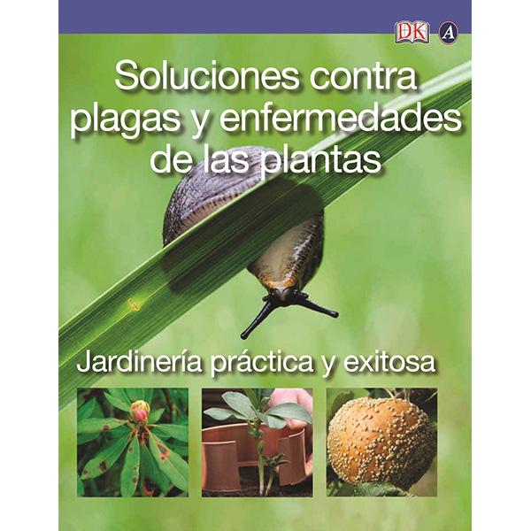 La rural semiller a soluciones contra plagas y otras for Libros de jardineria y paisajismo